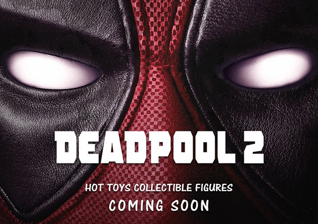 hot-toys-deadpool-2-figures-preview